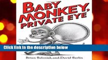 Full version  Baby Monkey, Private Eye  Best Sellers Rank : #5