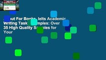 About For Books  Ielts Academic Writing Task 1 Samples: Over 35 High Quality Samples for Your