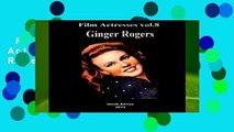 Full version  Film Actresses Vol.8: Ginger Rogers: Volume 8  Review