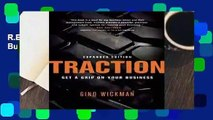 R.E.A.D Traction: Get a Grip on Your Business D.O.W.N.L.O.A.D
