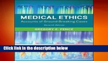 Medical Ethics: Accounts of Ground-Breaking Cases  Best Sellers Rank : #2