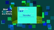 Stroke: Emergency Management and Critical Care (Update in Intensive Care and Emergency Medicine
