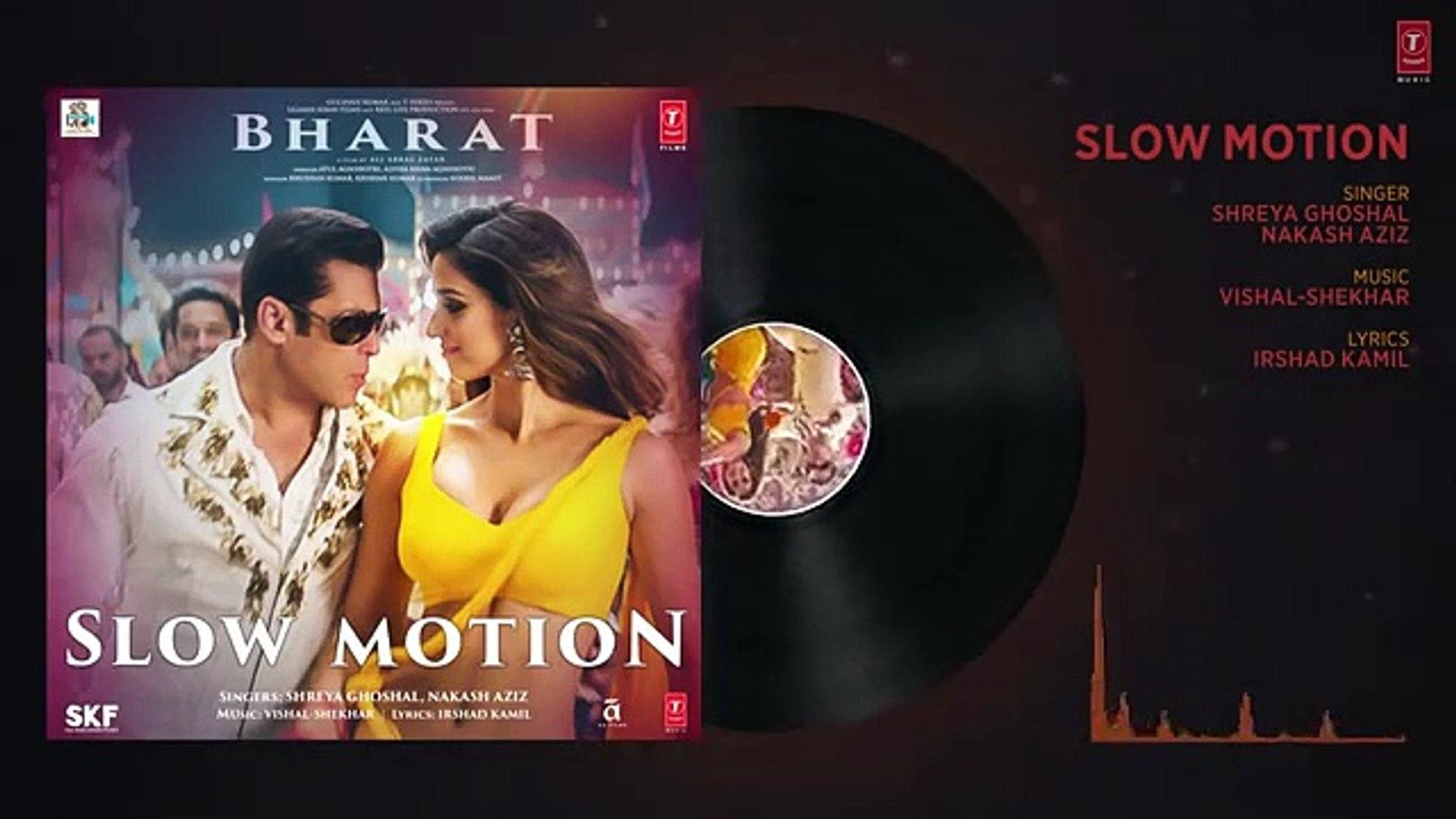 Slow Motion Song | Bharat | Salman Khan, Disha Patani | Vishal & Shekhar |Nakash A , Shreya G