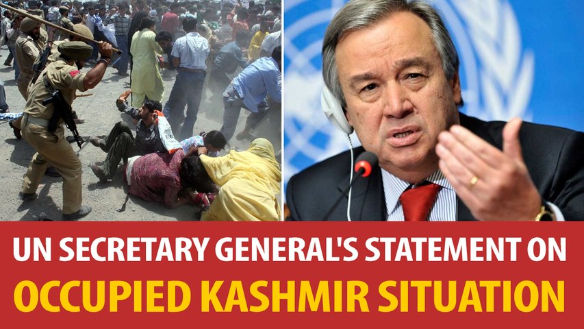 UN Secretary General's statement on occupied Kashmir situation