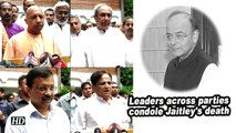 Leaders across parties condole Jaitley's death