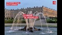 Grandes Eaux nocturnes : la magie de Versailles