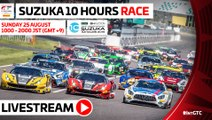 LIVE - Suzuka 10 Hours 2019 - MAIN RACE WATCH AGAIN.