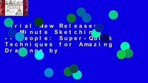 Trial New Releases  5-Minute Sketching -- People: Super-Quick Techniques for Amazing Drawings by