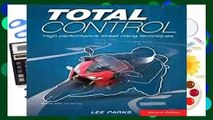 About For Books  Total Control: High Performance Street Riding Techniques, 2nd Edition  Review