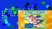 Manga Mania Chibi and Furry Characters: How to Draw the Adorable Mini-Characters and Cool