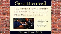 R.E.A.D Scattered: How Attention Deficit Disorder Originates and What You Can Do about It