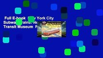 Full E-book  New York City Subway Trains: New York Transit Museum  For Kindle