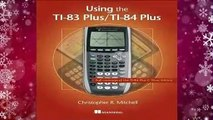 [MOST WISHED]  Using the TI-83 Plus/TI-84 Plus by Christopher R. Mitchell