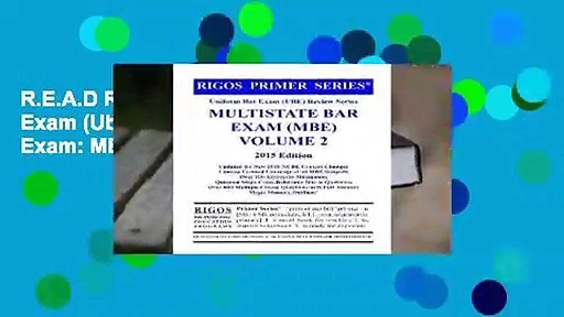 R.E.A.D Rigos Primer Series Uniform Bar Exam (Ube) Review Series Multistate Bar Exam: MBE Volume 2