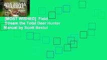 [MOST WISHED]  Field   Stream the Total Deer Hunter Manual by Scott Bestul