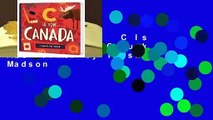 [MOST WISHED]  C Is for Canada: A Canuck ABC Primer by Trish Madson