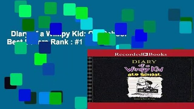 Diary of a Wimpy Kid: Old School  Best Sellers Rank : #1