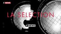 La Sélection CNEWS du 8 au 14 mai