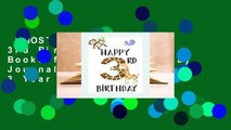 [MOST WISHED]  Happy 3rd Birthday: Birthday Books for Boys, Birthday Journal Notebook for 3 Year
