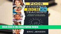 R.E.A.D Poor Students, Richer Teaching: Mindsets That Raise Student Achievement (the Science