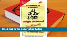 R.E.A.D Countdown to College: 21 'To-Do' Lists for High School: Step-By-Step Strategies for 9th,