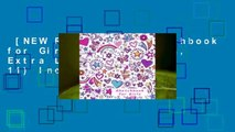 [NEW RELEASES]  Sketchbook for Girls: Blank Pages, Extra Large (8.5 X 11) Inches, 110 Pages,