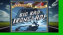About For Books  Big Bad Ironclad! (Nathan Hale's Hazardous Tales, #2)  Best Sellers Rank : #4
