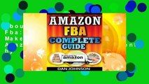 About For Books  Amazon Fba: Complete Guide: Make Money Online with Amazon Fba: The Fulfillment by