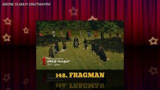 DIRILIS ERTUGRUL 148 BOLUM FRAGMAN
