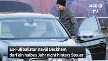 David Beckham darf sechs Monate nicht hinters Steuer