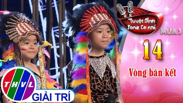 THVL | Tuyệt đỉnh song ca nhí Mùa 3 - Tập 14[1]: Vũ điệu hoang dã, Rock Sài Gòn -  Minh Hằng, Ngọc Nhi