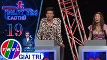 THVL| Sử dụng quyền năng đúng lúc giúp diễn viên Nhật Hạ giành chiến thắng | Truy tìm cao thủ-Tập 19