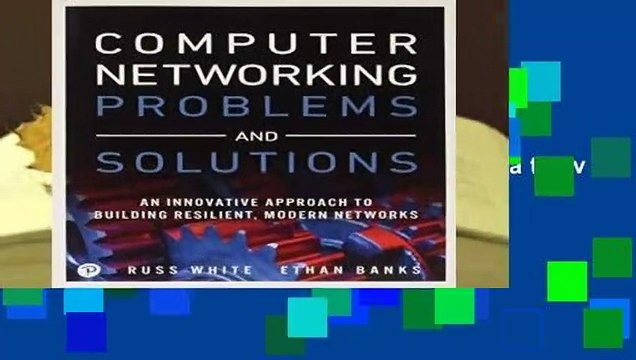 Full version Computer Networking Problems and Solutions: An innovative  approach to building