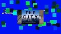 The City: London and the Global Power of Finance Complete