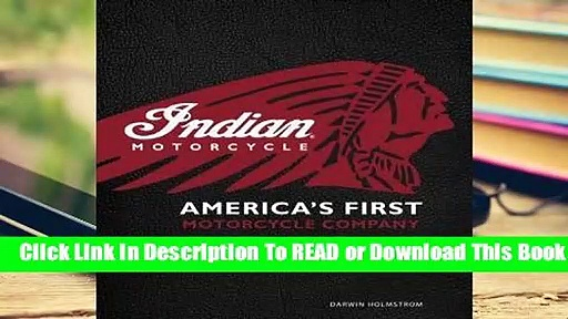 Full E-book Indian Motorcycle(R): America's First Motorcycle Company  For Free