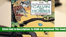 Full version  The Indispensable Calvin And Hobbes (Calvin and Hobbes Collections #3)  Best