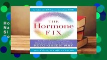 Complete acces  The Hormone Fix: Burn Fat Naturally, Boost Energy, Sleep Better, and Stop Hot
