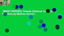 [MOST WISHED]  Robots (National Geographic Readers) by Melissa Stewart