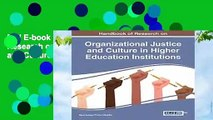 Full E-book Handbook of Research on Organizational Justice and Culture in Higher Education
