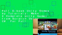 Full E-book Unity Games by Tutorials: Make 4 Complete Unity Games from Scratch Using C#  For Full