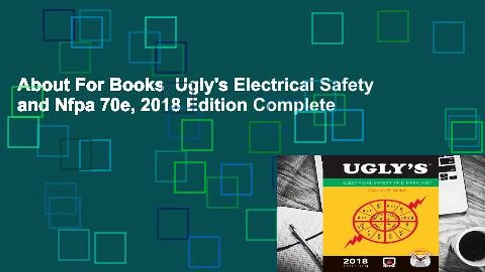 About For Books Ugly's Electrical Safety and Nfpa 70e, 2018 Edition Complete