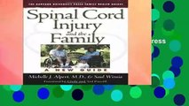 R.E.A.D Spinal Cord Injury and the Family: A New Guide (Harvard University Press Family Health