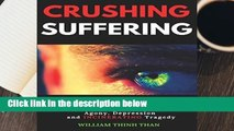 R.E.A.D CRUSHING SUFFERING: 12 Ultimate Secrets of DEFEATING Stress, Anxiety, Agony, Depression