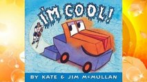 [NEW RELEASES]  I'm Cool! by Kate McMullan