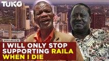 Raila Odinga's die hard fan