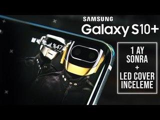 Samsung Galaxy S10+ İnceleme : 1 AY SONRA + LED KILIF