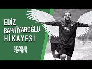 Ediz Bahtiyaroğlu'nun Hikayesi   ''Yedek eşofmanı yoktu...''