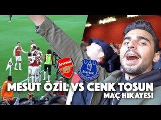 ARSENAL - EVERTON MAÇINA GİTTİM!   Mesut Özil vs Cenk Tosun   Premier Lig Maç Hikayesi