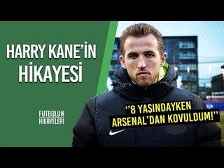 Kendi ağzından; Harry Kane'in Hikayesi   #FutbolunHikayeleri