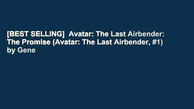 [BEST SELLING]  Avatar: The Last Airbender: The Promise (Avatar: The Last Airbender, #1) by Gene